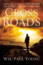 CROSSROADS On my list of books to read this year. I loved the Shack by Young. I bet this is a great book.