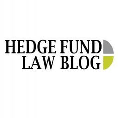 Hedge Fund Law Blog - Information on starting and running a hedge fund from a California lawyer