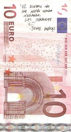 """""""Money has never made anything beautiful, but people do."""" Jonas Mekas     Anonymous banknote found on Teatro Pradillo's box office (Approaches to the idea of diary, 24/01, filmed diaries by Chus Domínguez, Jonas Mekas and David Perlov)"""
