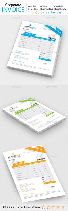 Corporate Invoice by graphiccenter Corporate Invoice FEATURES: 3 Color Variation Easy to edit and customize Print ready CMYK 300 DPI Size: A4 (210 x 297mm) bleed: