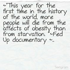 From the Fed Up documentary...