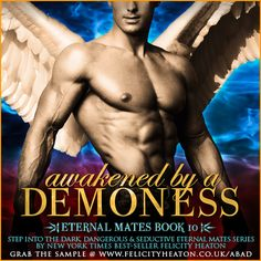 A demoness with one last shot at saving herself. An angel who will allow nothing to stand in his way. Can they fight the fierce heat of the passion that blazes between them or will it set their hearts on fire with a love both forbidden and eternal?  AWAKENED BY A DEMONESS, Eternal Mates book 10, is available now. Plus, win a $75, $50 or $25 Amazon Gift Card! Giveaway ends June 5th  LINKS & GIVEAWAY: http://www.felicityheaton.co.uk/awakened-by-a-demoness-paranormal-romance-book.php