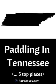 5 Best Places To Kayak In Tennessee: Cumberland River Percy Priest Lake Duck River Caney Fork River Old Hickory Lake We take a look at the best kayak rentals and day tours too! Kayak For Beginners, Cumberland River, Forked River, Kayak Rentals, Old Hickory, Top Place, Day Tours, Priest, Canoe