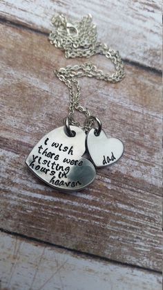 I wish there were visiting hours in heaven, passing of father, memorial necklace, loss of loved one, miss you quotes, personalized metal by PatrioticLOVE on Etsy