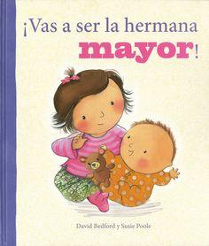 La Infancia | ¡VAS A SER LA HERMANA MAYOR!