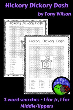 2 word searches to accompany the story Hickory Dickory Dash. One for younger years and one for middle/uppers. Have fun and solve them in groups!