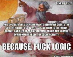 .because, fuck logic  lol
