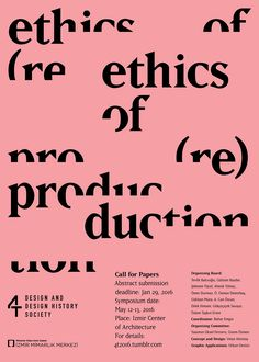 "visualexploration: ""'Call for Papers: Ethics of re(production)' poster, Design by Umut Altıntaş. Graphic Design Posters, Graphic Design Typography, Graphic Design Illustration, Branding Design, Corporate Branding, Logo Branding, Brand Identity, Cover Design, Graphisches Design"