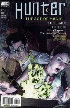 Hunter: The Age of Magic #2 - The Lake of Fire, Part Two: The House of Leaves