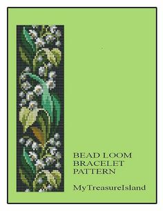 For sale is Bead Loom Bracelet Lily of the Valley Flowers Pattern in PDF format. Legend and traditions - About Lily of the Valley The