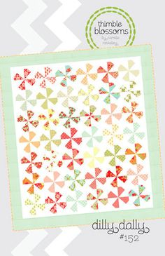 Dilly Dally pattern designed by Camille by SistersandQuilters, $8.00