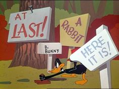 Daffy Duck - always trying to one up Bugs Bunny, but usually fails every time.