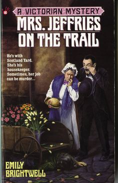Mrs Jeffries on the Trail Victorian Mystery, by Emily Brightwell ($5.69)