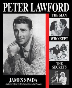 Peter Lawford - The Man Who Kept The Secrets  This New York Times bestseller trace's Lawford's traumatic childhood, his stardom at MGM and his affairs with Lana Turner, Rita Hayworth, Ava Gardner and many others. After he married into the Kennedy family, he became an intimate of the President of the United States and introduced him to Marilyn Monroe. Both of their deaths haunted him to the end of his life.   https://www.authoropolis.com/peter-lawford-the-man-who-kept-the-secrets/