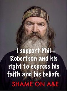I stand with Phil Robertson