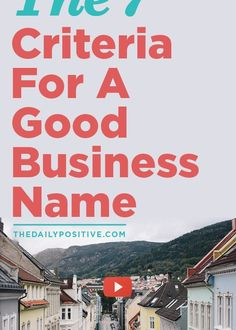 The 7 Criteria For A Good Business Name