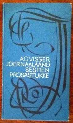 G Visser Joernaal Aand Sestien Prosastukke. 1969 for Afrikaans, South Africa, Times