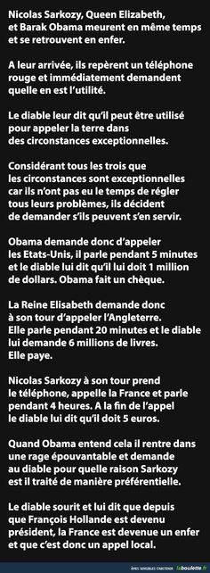 Nicolas Sarkozy, Queen Elizabeth, et Barak Obama meurent en même temps et se retrouvent en enfer...