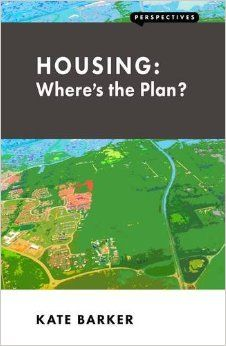 Housing [electronic resource] : where's the plan? / Kate Barker.