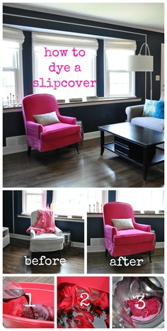 How to dye a slipcover with RIT Dye.   I wouldn't go pink ... but maybe I could go teal?! ;)
