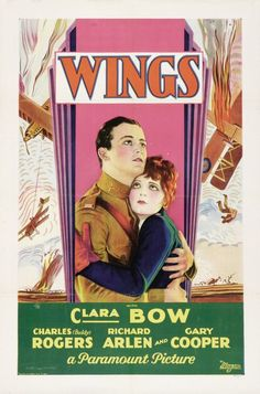 1927  Clara Bow, Buddy Rogers, Richard Arlen, and Gary Cooper    Wings    The first movie to win the best movie Oscar
