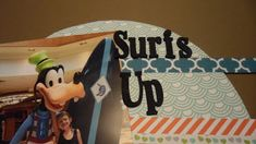 Disney Land Surfs Up breakfast, scrapbooking 12x12 Vacation, sketch challenge