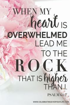 Psalm 61:2, Bible verse, scripture meme, hope quotes, overwhelmed quotes