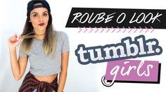 ROUBE O LOOK DAS TUMBLR GIRLS | Luana Viergutz Quer tirar onda com o estilo SWAG das gringas? Vem conferir as minhas dicas no vídeo de hoje!