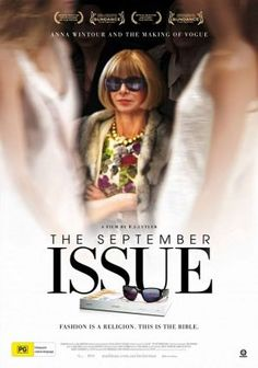 Very interesting look into the fashion industry --Fashion documentaries and TV shows - 2009 The September Issue.jpg