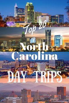 Top 20 North Carolina Day Trips
