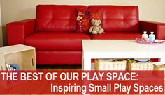 Post image for The Best of Our Play Space: Inspiring Small Play Spaces