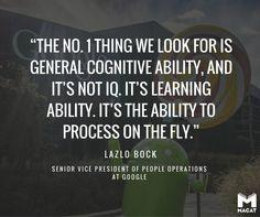 Lazlo Bock critical thinking quote
