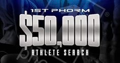 Win a Sponsorship and $50K in the 1st Phorm Athlete Search!