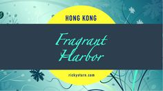 Hong Kong   Fragrant Harbor. Welcome to Hong Kong, which literally means Fragrant Harbor. The former English Colony, and now a special administrative region of China, is a bustling hub for business, and non-stop shopping, eating, leisure and entertainment. Find in here useful Travel Tips and Guides to all the must see Scenic Spots and favorite destinations to visit!