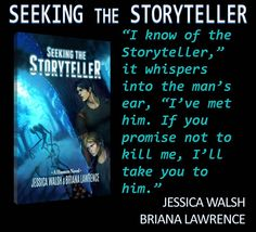 SEEKING THE STORYTELLER by JESSICA WALSH and BRIANA LAWRENCE