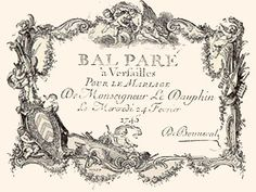 """Card invitation for the Court Ball February 24, 1745; after Cochin. Source: """"France in the Eighteenth Century"""" by Paul Lacroix."""