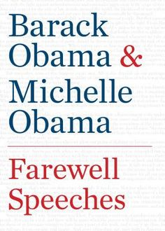 Farewell Speeches by Barack Obama, Michelle Obama