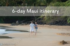 6 days in Maui | Hawaii travel | Hawaii honeymoon