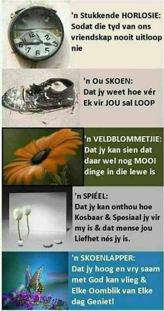Geskenke om vir 'n vriend te gee Prayer Verses, Bible Prayers, Uplifting Christian Quotes, True Indeed, Words To Live By Quotes, Afrikaanse Quotes, Soul Songs, Goeie More, Something To Remember