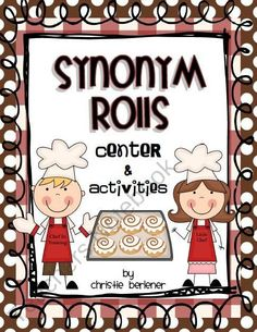 Synonym Rolls Center & Activities product from FirstGradeFever on TeachersNotebook.com