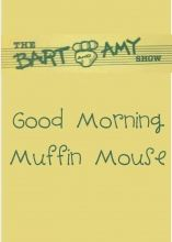 Good Morning Muffin Mouse. Tennesseans can check out from Library Services for the Deaf and Hard of Hearing.