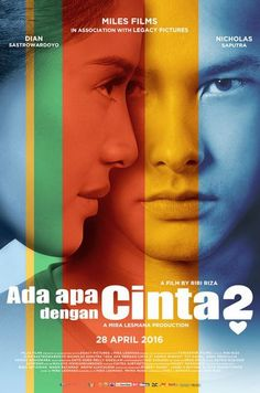 Ada Apa Dengan Cinta 2 HD Watch Movie, Ada Apa Dengan Cinta 2 HD Indonesian Movie, Latest Movie Ada Apa Dengan Cinta 2 HD. Jangan tanya kenapa