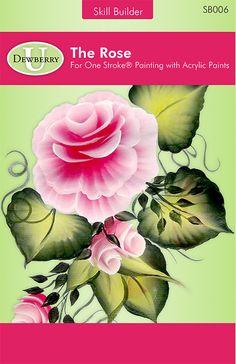 Pre-Order - Skill Builder: Roses  Most popular One Stroke Flower  www.dewberrycrafts.com