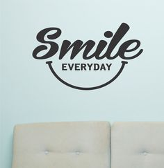 Self-adhesive Vinyl Wall Lettering Available in 3 sizes listed in SIZE drop down menu SMILE everyday CHOOSE YOUR COLOR AND SIZE FROM DROP DOWN MENU *For Color reference please see second picture for o