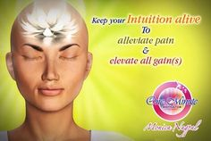 Keep your intution alive to allevate  pain & elevate all gain(s)  thzchakrahealing.com
