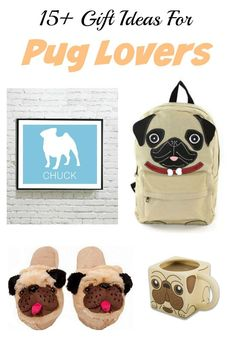 UPDATED now 20+ gift ideas for pug lovers! Christmas gifts, birthday presents and stocking stuffer ideas for the pug owner or anyone with a pug obsession.