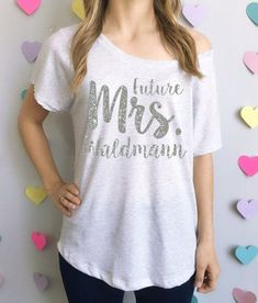 861930e0802 Future Mrs slouchy off the shoulder t-shirt for the bride Wedding Party  Shirts,