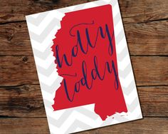 PRINTABLE Hotty Toddy - Ole Miss - State of Mississippi Sign - Instant Download - Print-at-Home