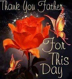 Thank you Father For This Day