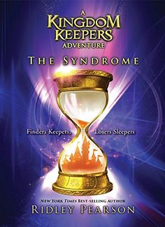 The Syndrome: A Kingdom Keepers Adventure by Ridley Pearson